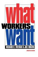 What Workers Want (Paperback)