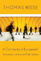 A Community of Europeans?: Transnational Identities and Public Spheres (Paperback)