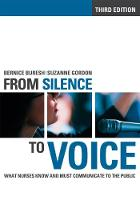 From Silence to Voice: What Nurses Know and Must Communicate to the Public - The Culture and Politics of Health Care Work (Paperback)