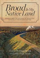 Broad Is My Native Land: Repertoires and Regimes of Migration in Russia's Twentieth Century (Paperback)