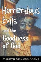Horrendous Evils and the Goodness of God - Cornell Studies in the Philosophy of Religion (Paperback)