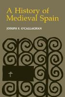 A History of Medieval Spain (Paperback)