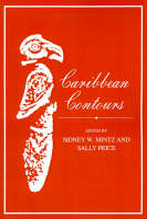 Caribbean Contours - Johns Hopkins Studies in Atlantic History and Culture (Paperback)