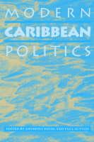 Modern Caribbean Politics (Paperback)