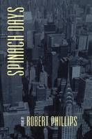 Spinach Days - Johns Hopkins: Poetry and Fiction (Paperback)