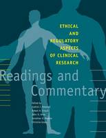 Ethical and Regulatory Aspects of Clinical Research: Readings and Commentary (Paperback)
