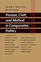 Passion, Craft, and Method in Comparative Politics (Paperback)