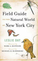 Field Guide to the Natural World of New York City (Paperback)