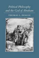 Political Philosophy and the God of Abraham (Paperback)