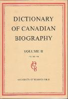 Dictionary of Canadian Biography / Dictionaire Biographique du Canada: Volume II, 1701 - 1740 - Dictionary of Canadian Biography 2 (Hardback)