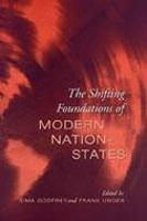 The Shifting Foundations of Modern Nation-States: Realignments of Belonging - Green College Thematic Lecture Series (Hardback)