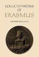 Paraphrase on Luke 11-24 - Collected Works of Erasmus 48 (Hardback)