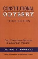 Constitutional Odyssey: Can Canadians Become a Sovereign People? (Paperback)