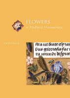 Flowers in Medieval Manuscripts (Paperback)
