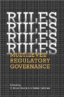 Rules, Rules, Rules, Rules: Multi-Level Regulatory Governance - Studies in Comparative Political Economy and Public Policy (Hardback)
