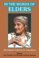 In the Words of Elders: Aboriginal Cultures in Transition (Hardback)