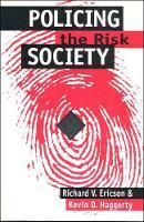 Policing the Risk Society CB (Hardback)