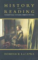 History and Reading: Tocqueville, Foucault, French Studies - Green College Thematic Lecture Series (Hardback)