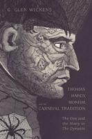 Thomas Hardy, Monism, and the Carnival Tradition