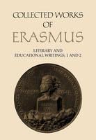Literary and Educational Writings: Antibarbari / Parabolae v. 1: Literary and Educational Writings II: De Copia / De Ratione Studii - Collected Works of Erasmus No. 23-24 (Hardback)