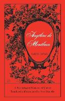 Ang line de Montbrun: A Psychological Romance of Quebec - Canadian University Paperbooks 14 (Paperback)