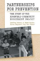 Partnerships for Prevention: The Story of the Highfield Community Enrichment Project (Hardback)