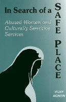 In Search of a Safe Place: Abused Women and Culturally Sensitive Services (Paperback)