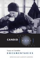 Candid Eyes: Essays on Canadian Documentaries - Heritage (Paperback)
