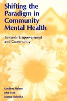 Shifting the Paradigm in Community Mental Health: Toward Empowerment and Community (Paperback)