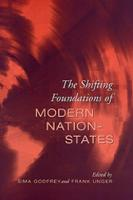 The Shifting Foundations of Modern Nation-States: Realignments of Belonging - Green College Thematic Lecture Series (Paperback)