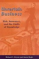 Uncertain Business: Risk, Insurance, and the Limits of Knowledge (Hardback)