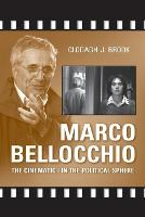Marco Bellocchio: The Cinematic I in the Political Sphere (Paperback)