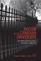 Racism in the Canadian University: Demanding Social Justice, Inclusion, and Equity (Paperback)