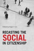 Recasting the Social in Citizenship (Hardback)