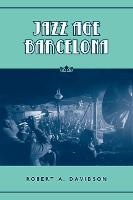 Jazz Age Barcelona - Studies in Book and Print Culture (Hardback)