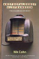Awopbopaloobop Alopbamboom: The Golden Age of Rock (Paperback)