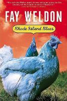 Rhode Island Blues - Weldon, Fay (Paperback)