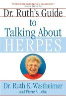 Dr. Ruth's Guide to Talking About Herpes (Paperback)