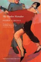 My Tender Matador: A Novel (Paperback)