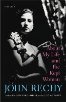 About My Life and the Kept Woman: A Memoir (Paperback)