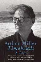 Timebends: A Life (Paperback)