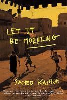 Let It Be Morning (Paperback)