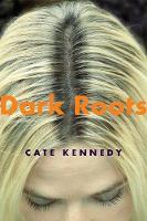 Dark Roots: Stories (Paperback)