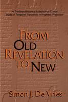 From Old Revelation to New (Paperback)