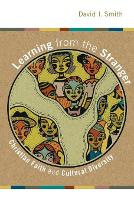 Learning from the Stranger: Christian Faith and Culture Diversity (Paperback)