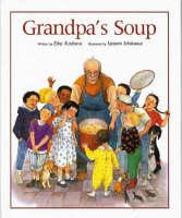Grandpa's Soup (Hardback)