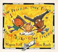 New Friends, True Friends, Stuck-like-glue-friends (Paperback)