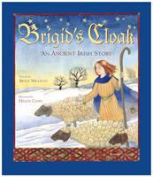 Brigid's Cloak: An Ancient Irish Story (Paperback)