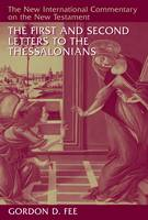 First and Second Letters to the Thessalonians - New International Commentary on the New Testament (Hardback)