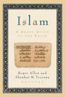 Islam: A Short Guide to the Faith (Paperback)